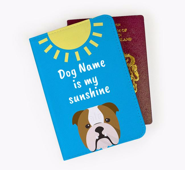 Personalised Passport Cover 'Your Dog is my sunshine' with Dog Icon