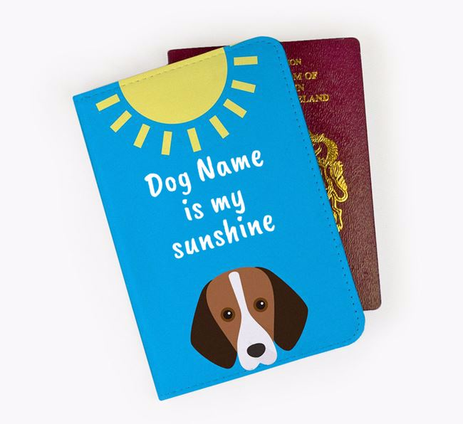 Personalised Passport Cover 'Your Dog is my sunshine' with Foxhound Icon