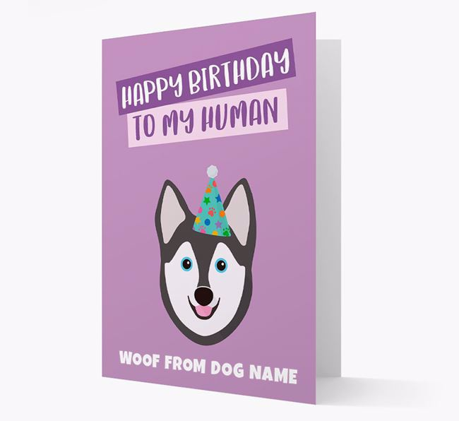 Personalized 'Happy Birthday To My Human' Card with Alaskan Klee Kai Icon