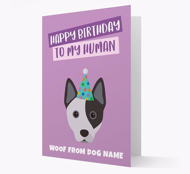 Personalized 'Happy Birthday To My Human' Card with Cattle Dog Icon