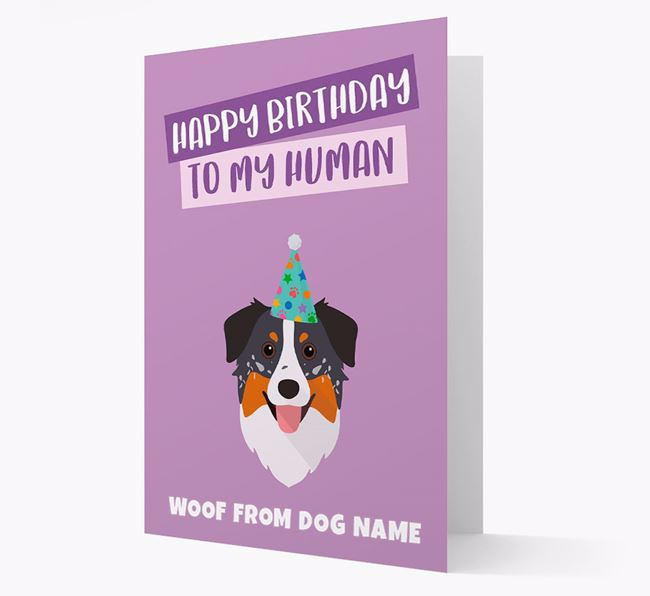 Personalized 'Happy Birthday To My Human' Card with Aussie Shepherd Icon