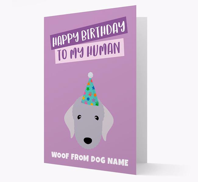 Personalized 'Happy Birthday To My Human' Card with Bedlington Icon