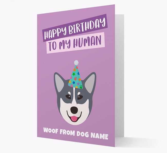 Personalised 'Happy Birthday To My Human' Card with Eskimo Dog Icon