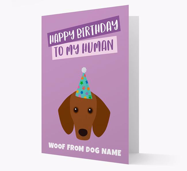 Personalized 'Happy Birthday To My Human' Card with Dachshund Icon