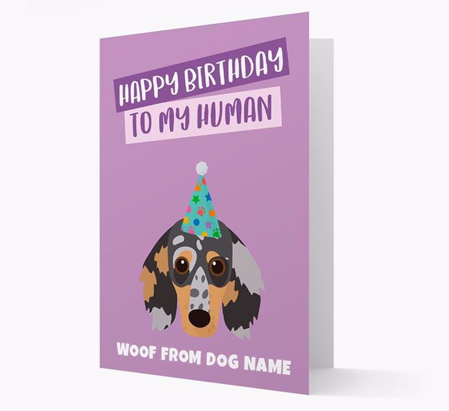 Personalised 'Happy Birthday To My Human' Card with Dachshund Icon