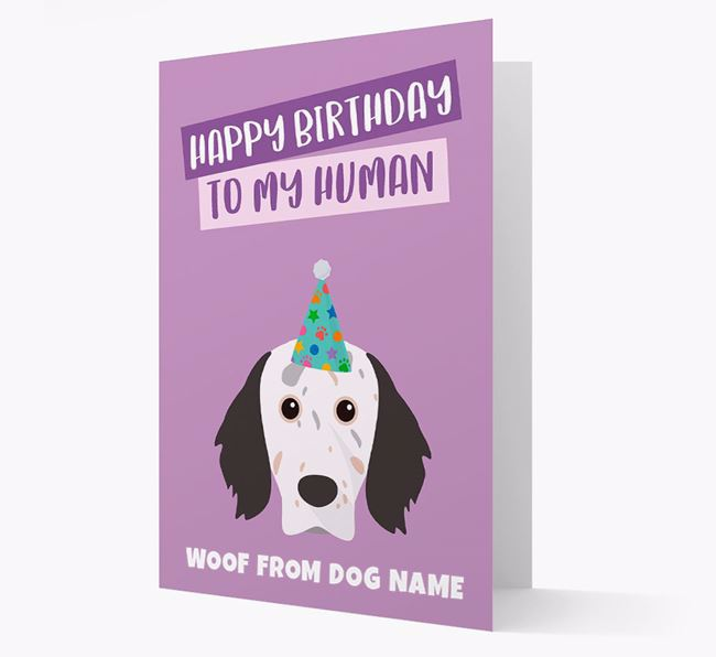 Personalized 'Happy Birthday To My Human' Card with English Setter Icon
