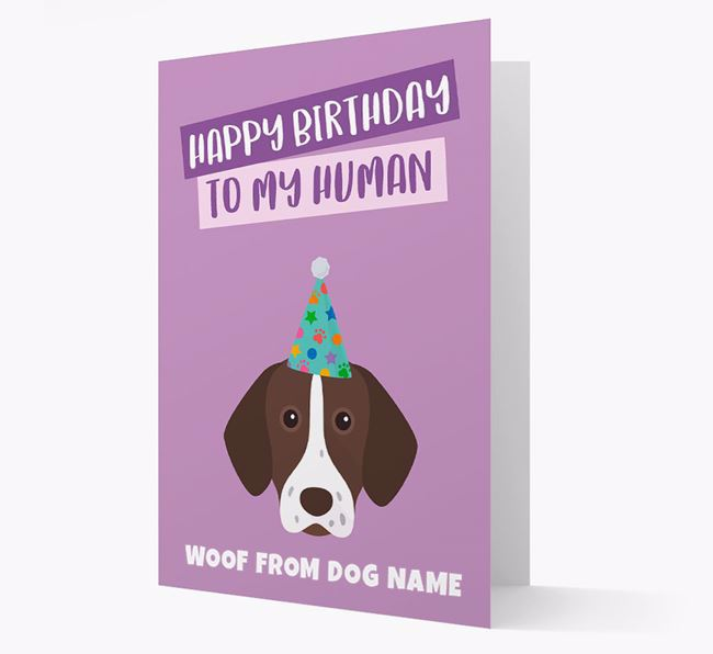 Personalised 'Happy Birthday To My Human' Card with Shorthaired Pointer Icon