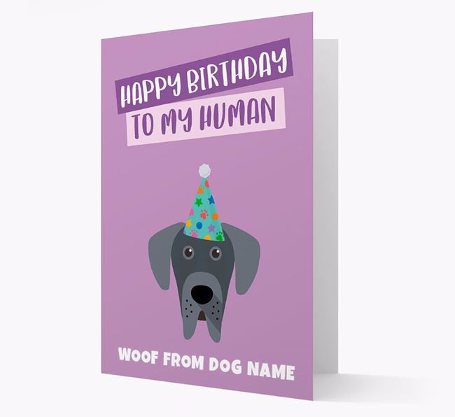 Personalised 'Happy Birthday To My Human' Card with Great Dane Icon