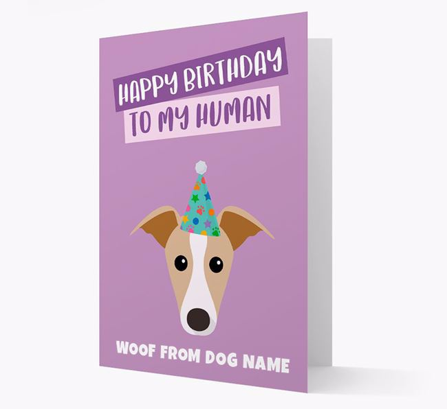 Personalised 'Happy Birthday To My Human' Card with Greyhound Icon