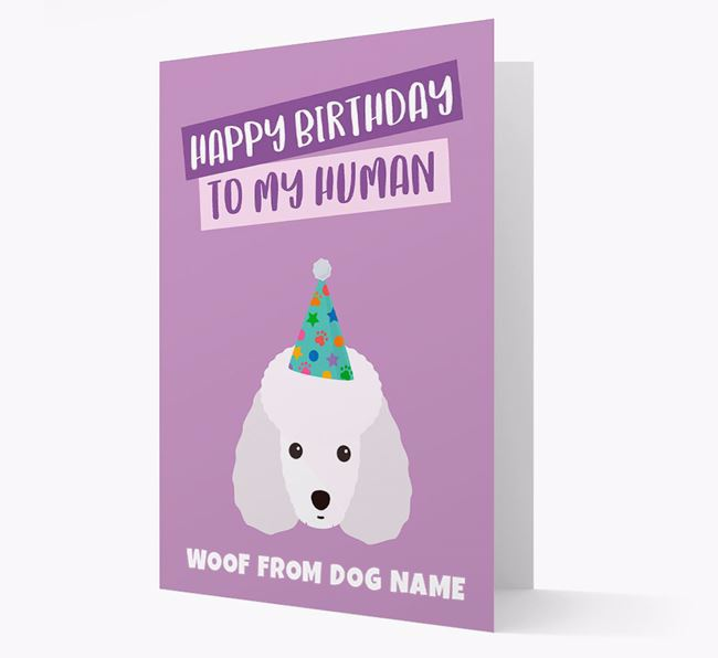 Personalized 'Happy Birthday To My Human' Card with Miniature Poodle Icon