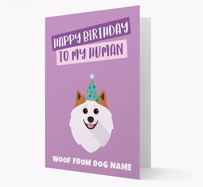 Personalised 'Happy Birthday To My Human' Card with Pomeranian Icon
