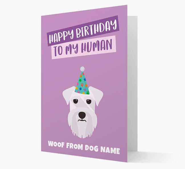 Personalised 'Happy Birthday To My Human' Card with Schnauzer Icon