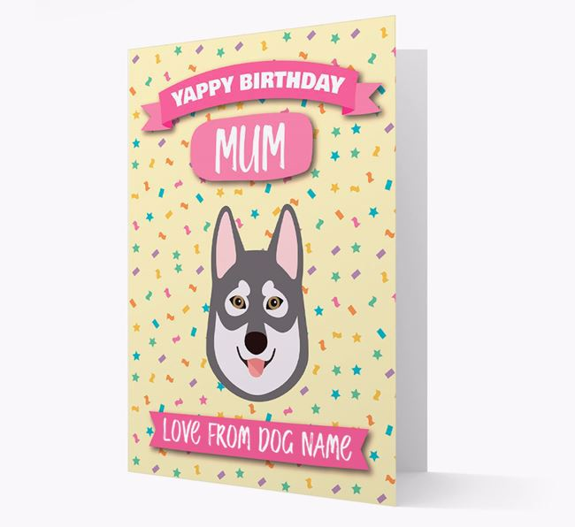 Personalised Card 'Yappy Birthday Mum' with Tamaskan Icon