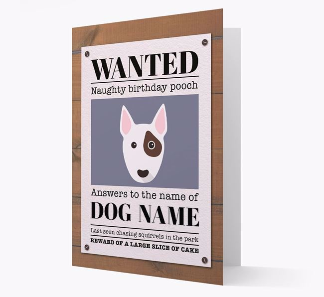 Personalised Card 'WANTED: Naughty Birthday Pooch' with Bull Terrier Icon