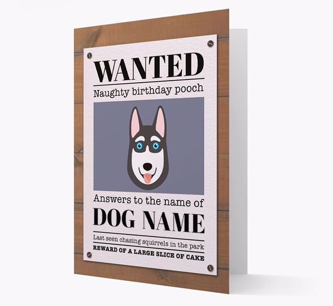 Personalized Card 'WANTED: Naughty Birthday Pooch' with Husky Icon