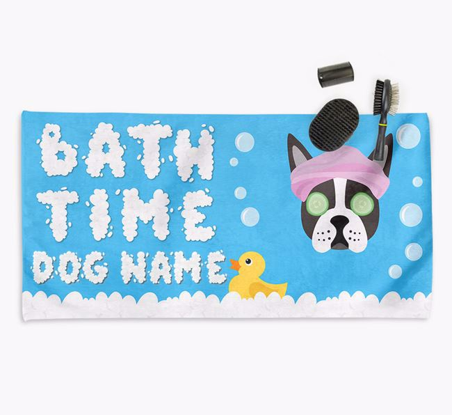 'Bubble Bath Time' Personalised Dog Towel for your Boston Terrier