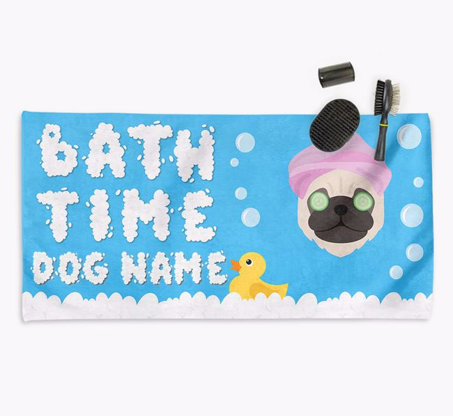 'Bubble Bath Time' Personalised Dog Towel for your Pug