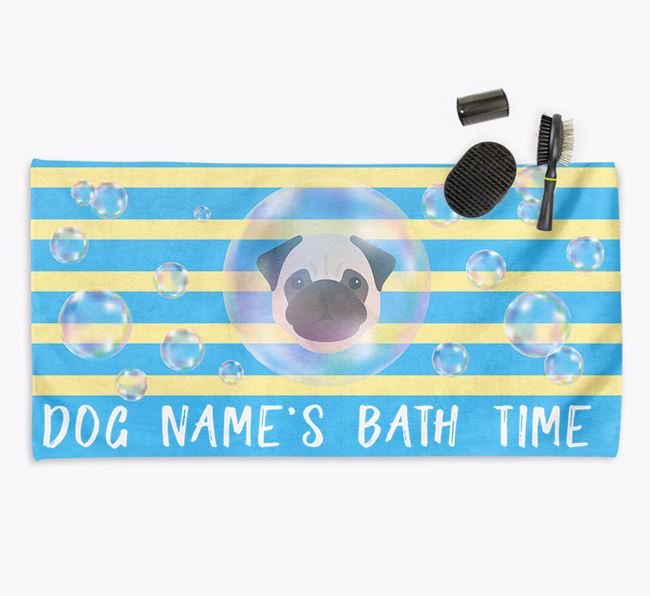 'Bathtime' Personalised Towel for your Pug