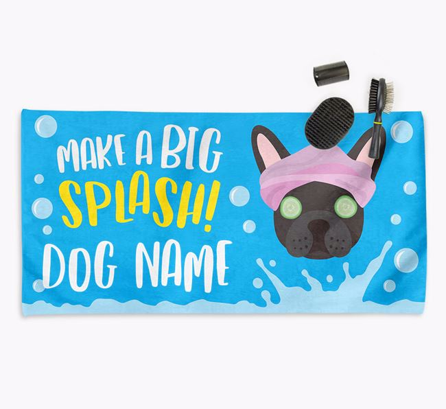 Personalised 'Make a BIG Splash' Towel for your Frenchie
