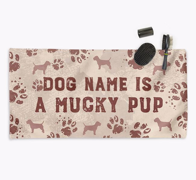 'Mucky Pup' Personalised Towel for your Border Terrier