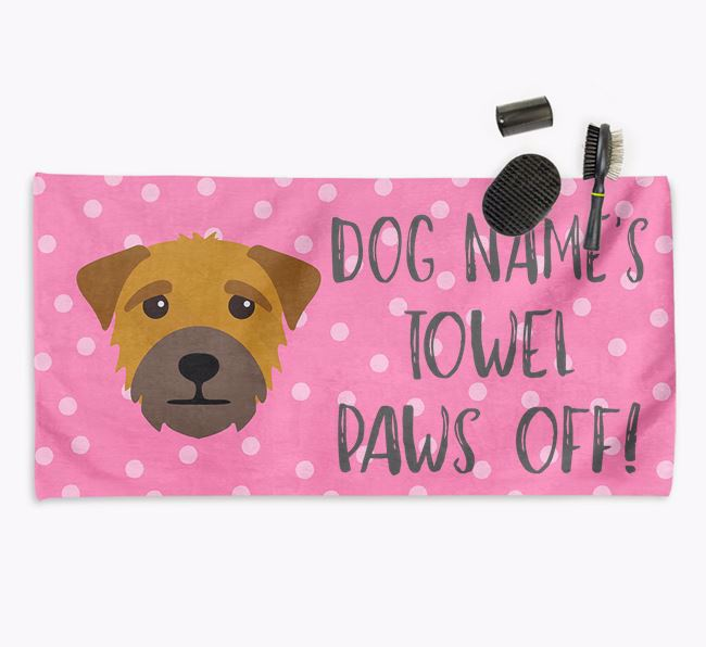 'Paws Off' Dog Towel for your Border Terrier