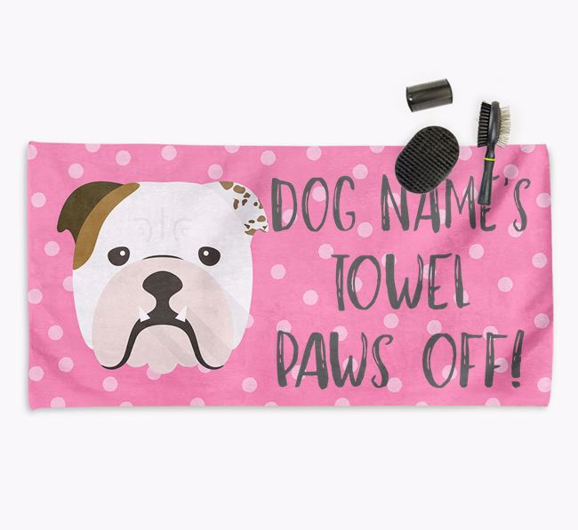 'Paws Off' Dog Towel for your Bulldog