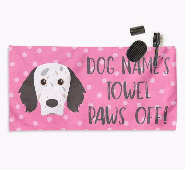 'Paws Off' Dog Towel for your English Setter