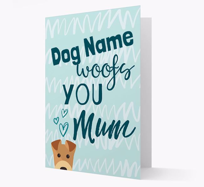 Personalised Airedale Terrier 'woofs you Mum' Card