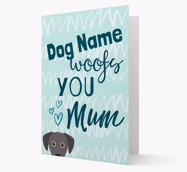 Personalised Blue Lacy 'woofs you Mum' Card