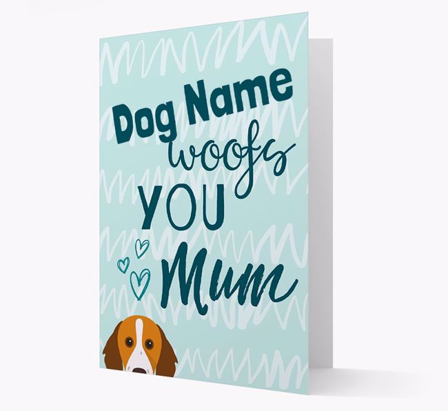 Personalised Brittany 'woofs you Mum' Card