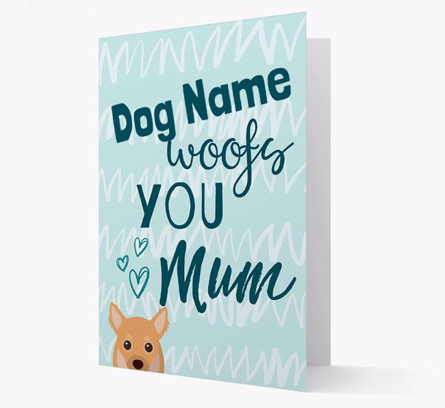 Personalised Chihuahua 'woofs you Mum' Card