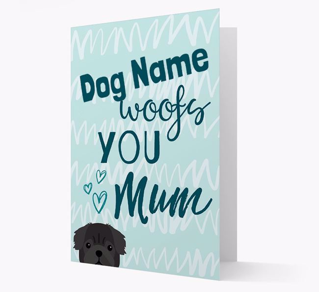 Personalised Pug 'woofs you Mum' Card