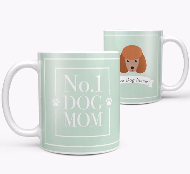 Personalised 'No.1 Mom' Mug from your Miniature Poodle