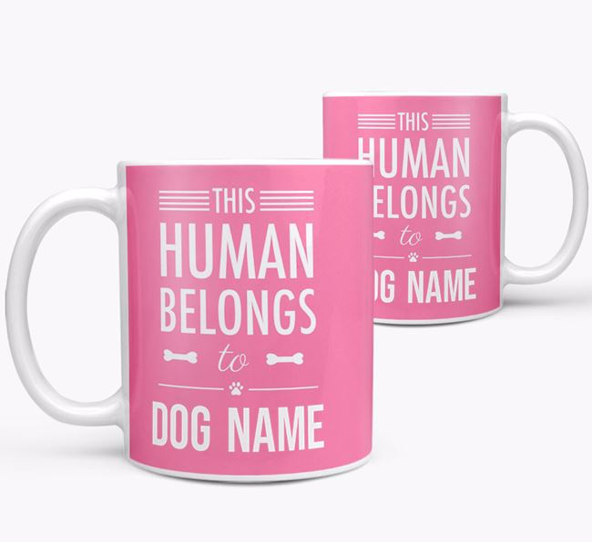Personalised 'This Person Belongs to Your Dog' Mug