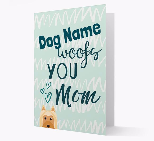 Personalized Australian Silky Terrier 'woofs you Mum' Card