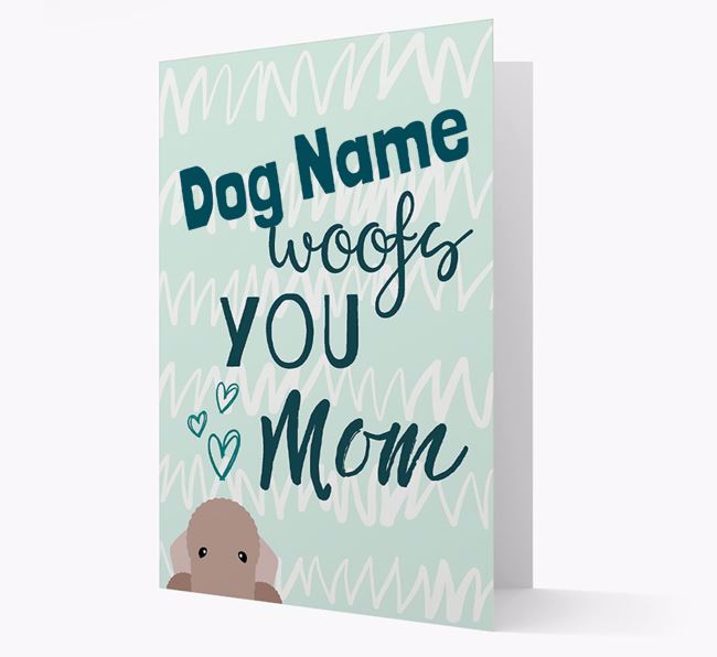 Personalized Bedlington Terrier 'woofs you Mum' Card