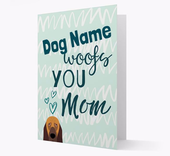 Personalized Bloodhound 'woofs you Mum' Card