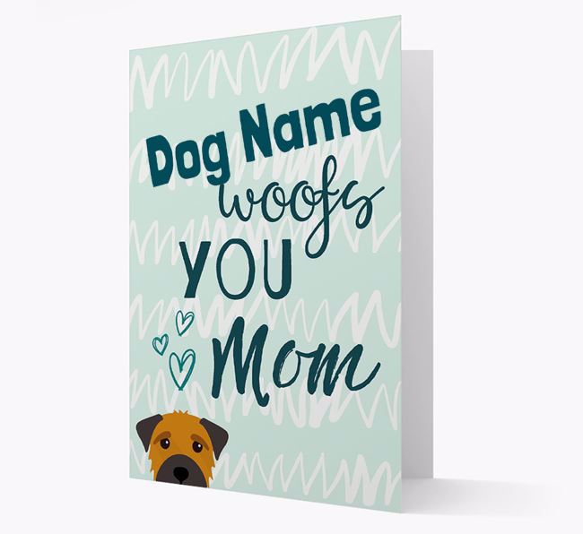 Personalized Border Terrier 'woofs you Mum' Card