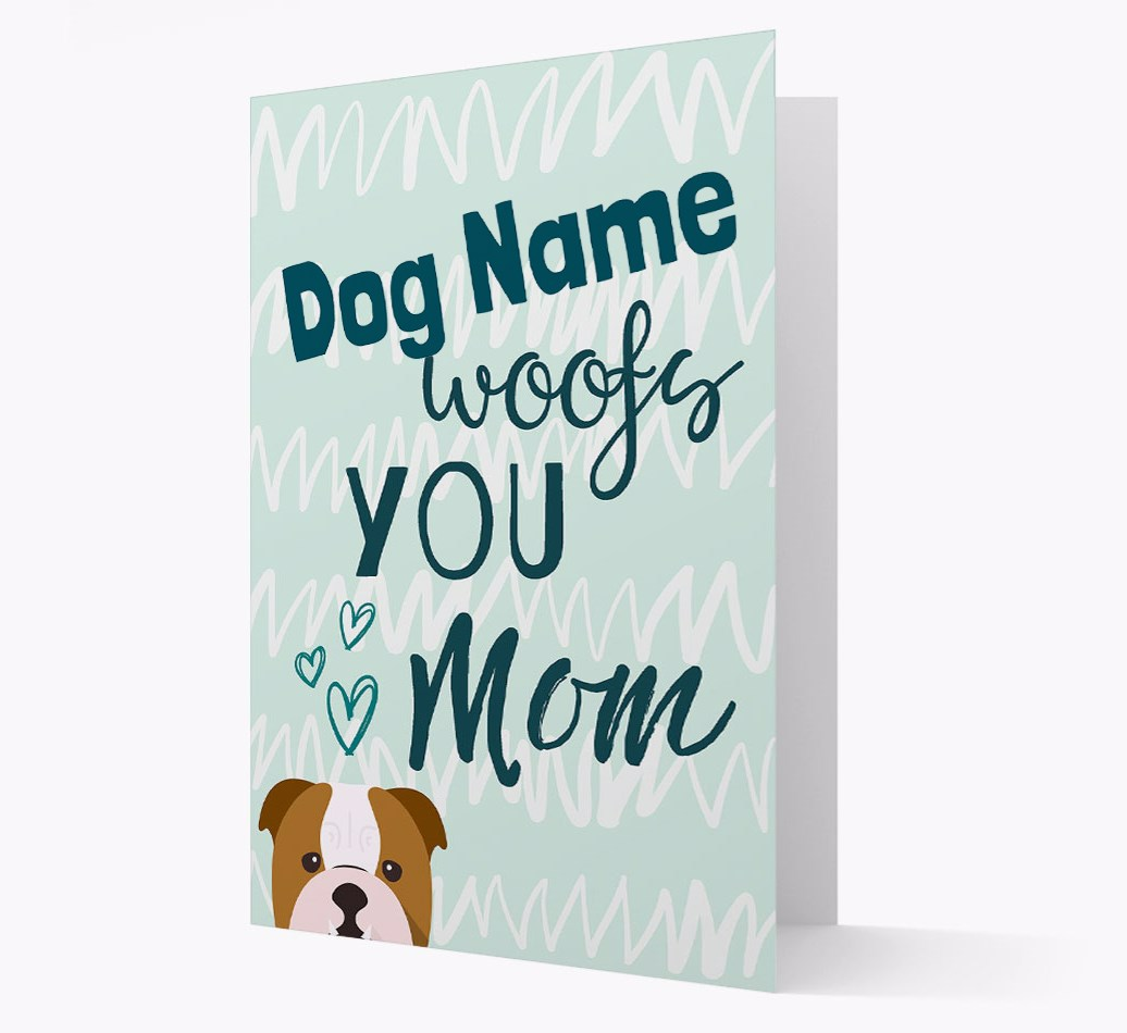 Personalized Card '{dogsName} woofs you, Mom' with English Bulldog Icon