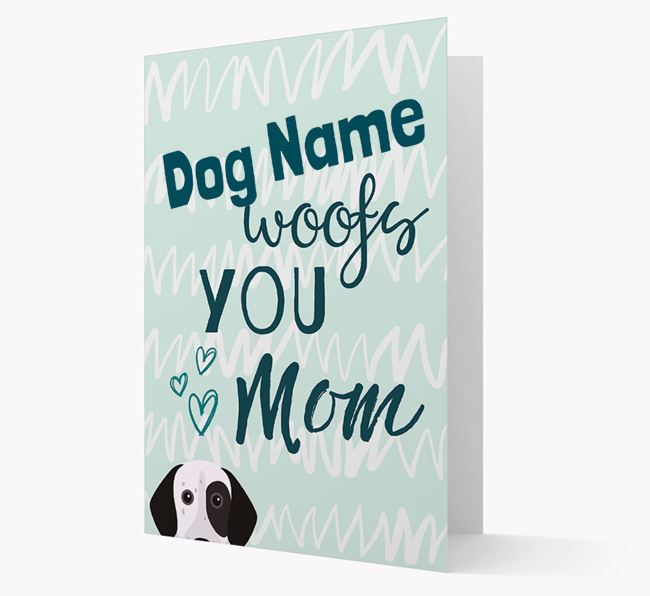 Personalized German Shorthaired Pointer 'woofs you Mum' Card