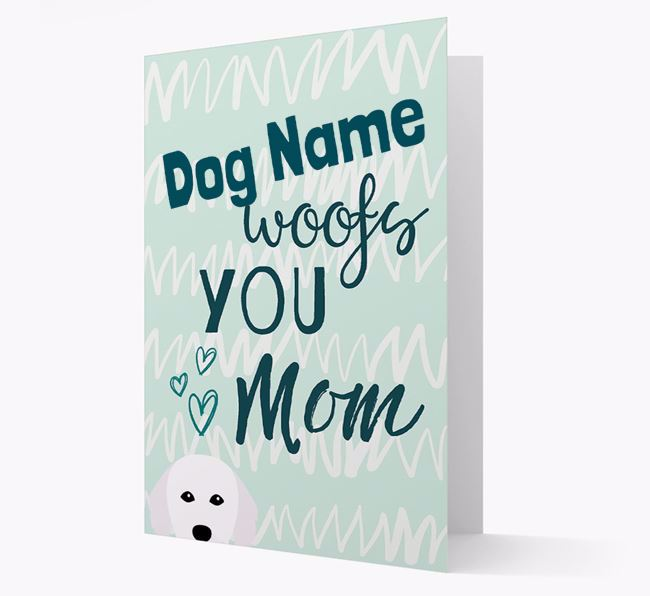 Personalized Hungarian Kuvasz 'woofs you Mum' Card