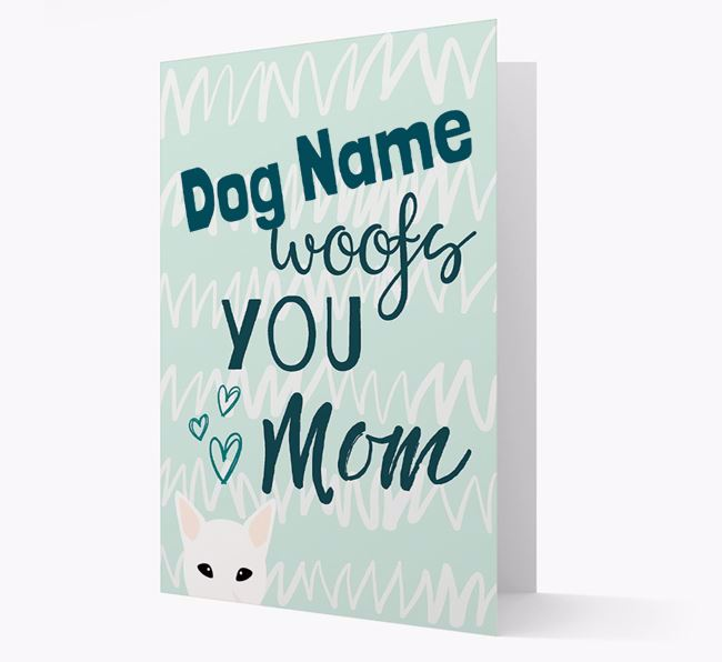 Personalized Mixed Breed 'woofs you Mum' Card