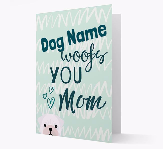 Personalized Pug 'woofs you Mum' Card