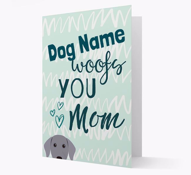 Personalized Dog 'woofs you Mum' Card