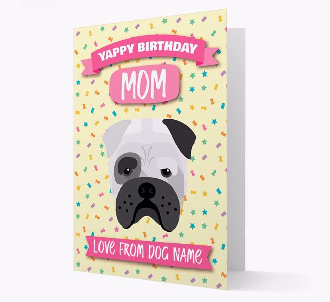 Personalized Card 'Yappy Birthday Mom' with Bull Pei Icon