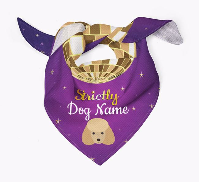 Personalised 'Strictly' Bandana for your Toy Poodle