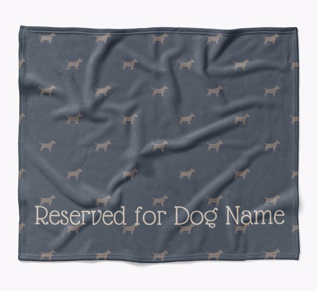 Personalised 'Reserved For' Blanket with Bull Terrier Silhouette Print