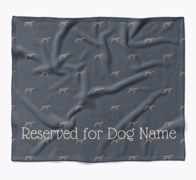 Personalised 'Reserved For' Blanket with German Shorthaired Pointer Silhouette Print