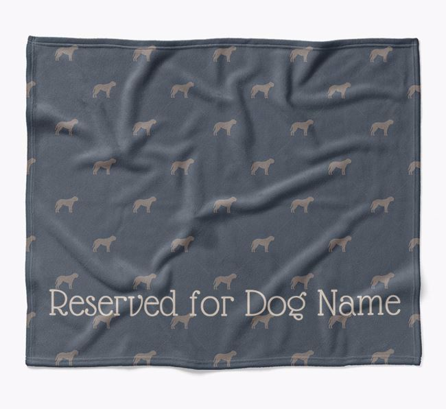 Personalised 'Reserved For' Blanket with Mastiff Silhouette Print