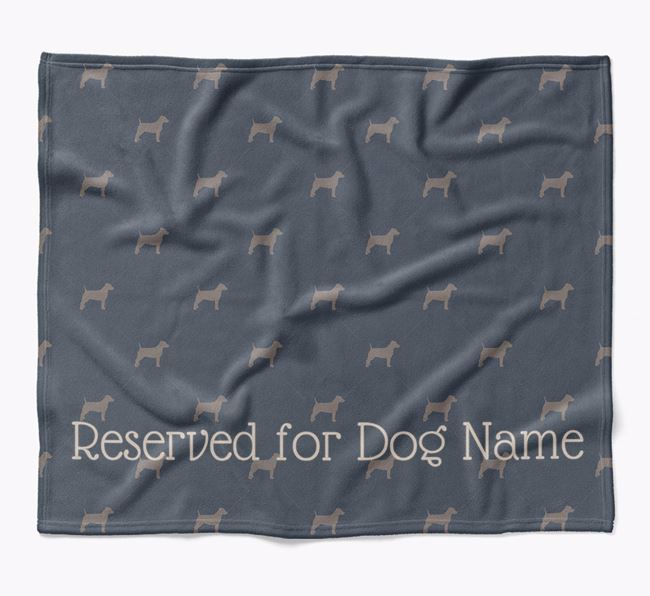 Personalised 'Reserved For' Blanket with Parson Russell Terrier Silhouette Print